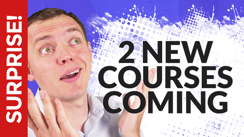 SURPRISE! TWO New Courses Coming in 3 Weeks!