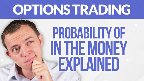TRADING OPTIONS? Probability of In the Money EXPLAINED